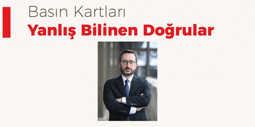 İletişim Başkanı Fahrettin Altun, iddialara açıklık getirdi