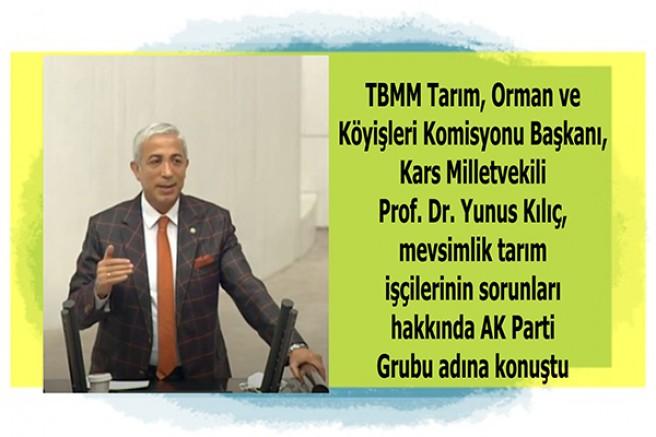 Milletvekili Yunus Kılıç, mevsimlik tarım işçilerinin sorunlarını konuştu