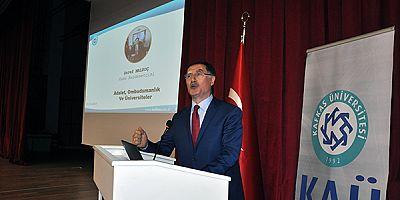 Kamu Başdenetçisi Şeref Malkoç, Kars'ta Konferans verdi
